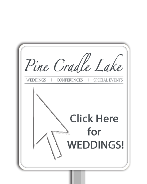 Pine Cradle Lake Weddings, Conferences, Special Events